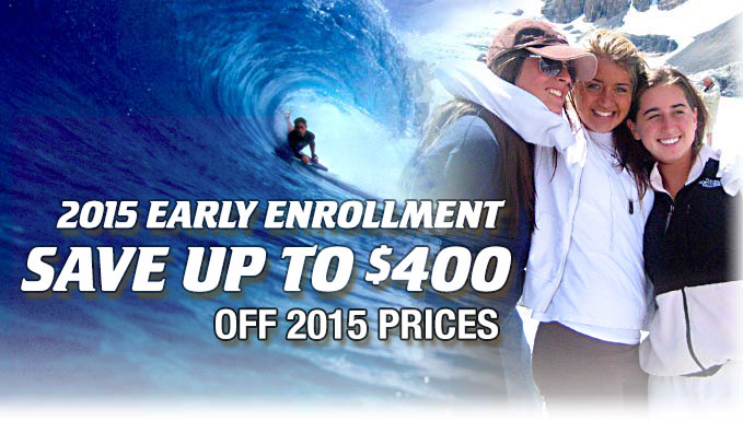 2015 Early Enrollment - Save up to $400 off 2015 prices