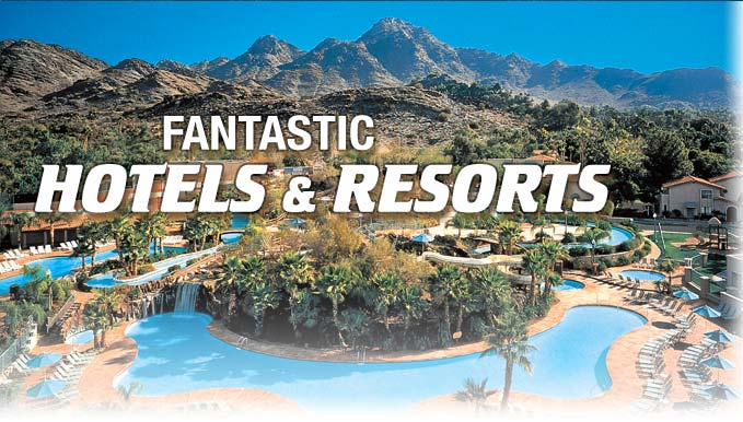 Fantastic Hotels & Resorts