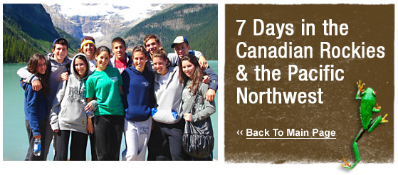 ATW Teen Tours: 9 Days in the Canadian Rockies & the Pacific Northwest